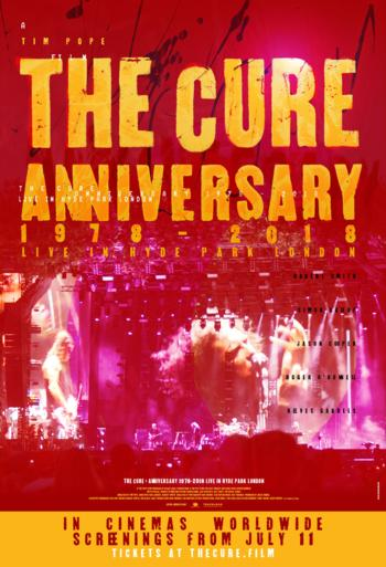 The Cure: Anniversary 1978-2018 Live in Hy - CIN B_poster