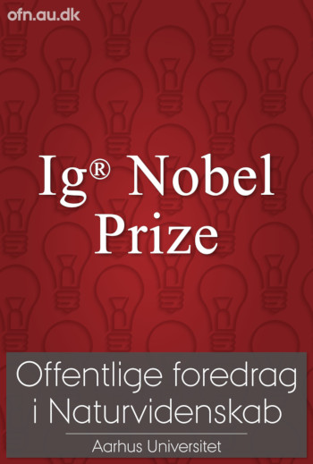 Foredrag: Ig Nobel Prize: first laugh, then think_poster